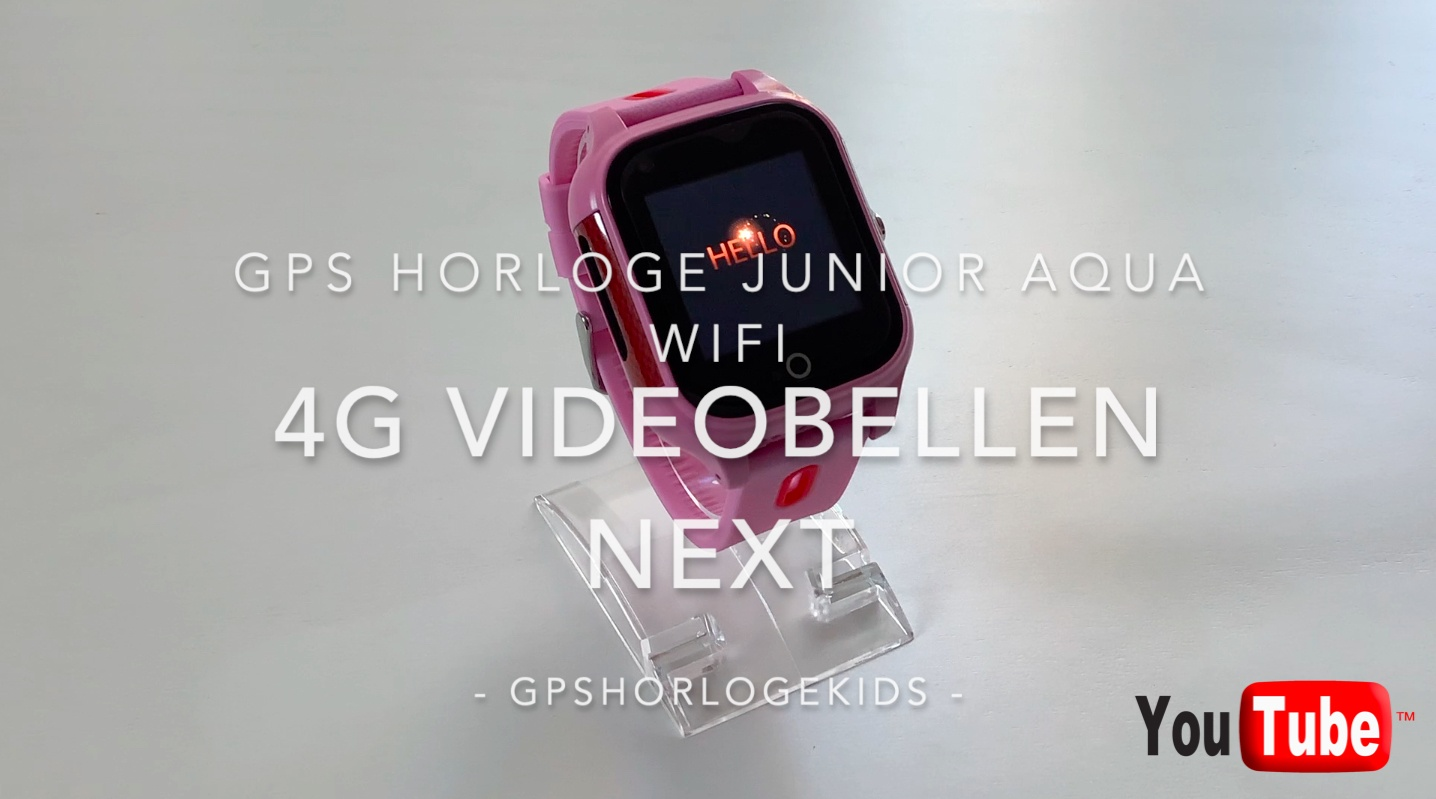 gps horloge kind junior NEXT 4G Videobellen aqua wifi telefoon sos waterdicht waterproof kind tracker GPSHorlogeKids